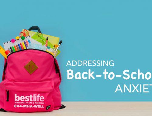 Addressing Children's Heightened Back to School Anxieties